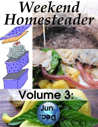 Weekend Homesteader: June by [Anna Hess]