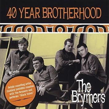 40 Year Brotherhood