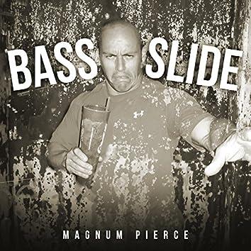 Bass Slide