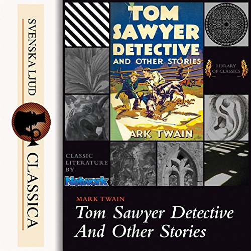 Tom Sawyer Detective And Other Stories cover art