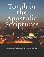 Torah in the Apostolic Scriptures