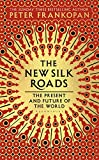 Silk Roads New Hb - Bloomsbury - 01/11/2018