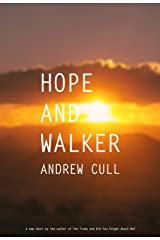 Hope and Walker: An outback ghost story Kindle Edition