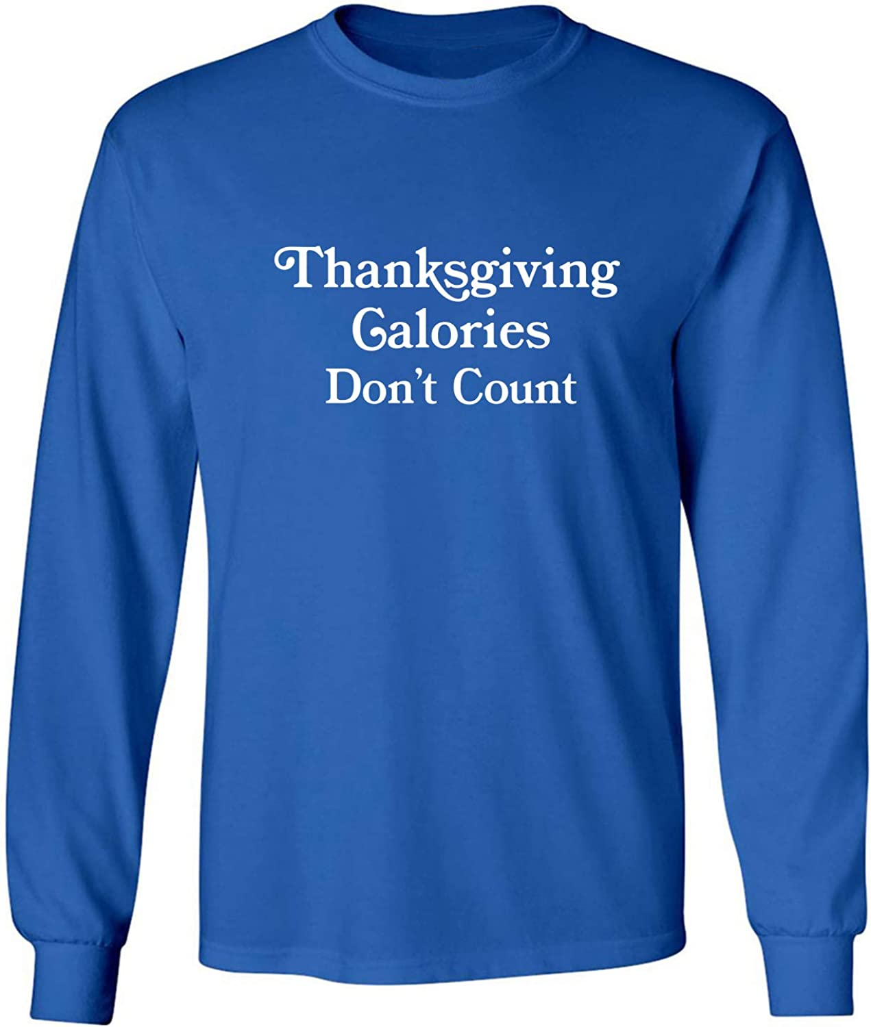 Thanksgiving Calories Don't Count Adult Long Sleeve T-Shirt in Royal - XXXX-Large