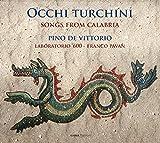 Occhi Turchini - Canciones De Calabria / De Vitorio