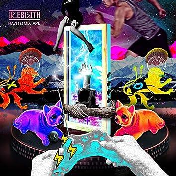 RAVI 1st MIXTAPE `R.EBIRTH 2016`