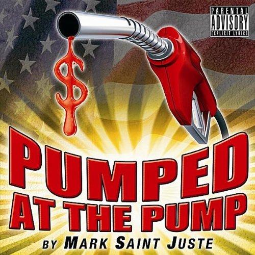 Pumped At the Pump (Street Mix) [Explicit]