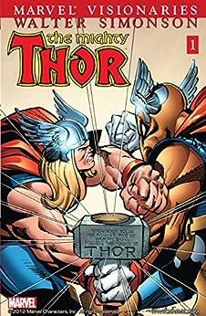 Thor Visionaries: Walter Simonson Vol. 1 (Thor (1966-1996)) by [Walt Simonson]