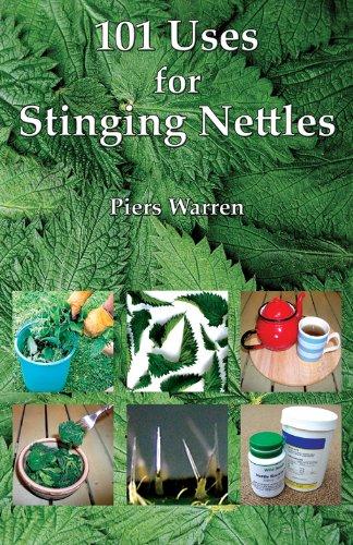 101 Uses for Stinging Nettles