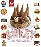 Sweet: Our Best Cupcakes, Cookies, Candy, and More: A Baking Book