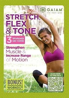 Stretch, Flex and Tone