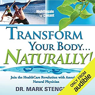 Transform Your Body... Naturally! audiobook cover art
