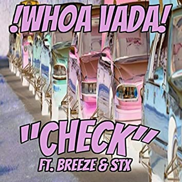 Check (feat. Breeze & Stx)