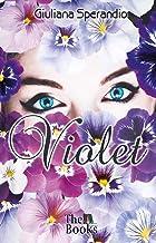 Violet: com bônus (Flores de Holambra Livro 1)