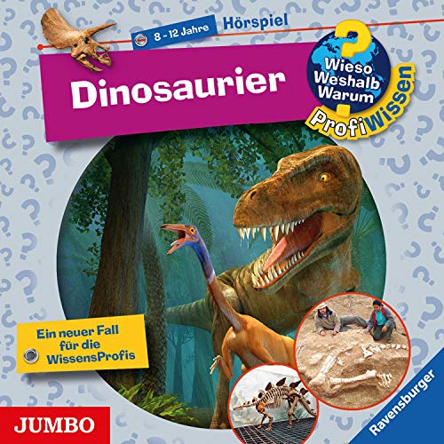 Dinosaurier: Wieso? Weshalb? Warum? ProfiWissen 15