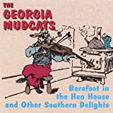 Barefoot in the Henhouse and Other Southern Delights