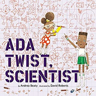 Ada Twist, Scientist                   Written by:                                                                                                                                 Andrea Beaty                               Narrated by:                                                                                                                                 Bahni Turpin                      Length: 9 mins     1 rating     Overall 5.0