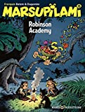 Marsupilami - Tome 18 - Robinson Academy - Format Kindle - 9782800178424 - 5,99 €