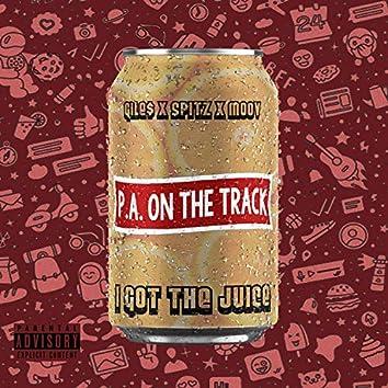 I Got the Juice (feat. Gile$, Spitz & Moov)
