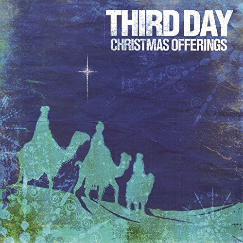 Christmas Offerings by Third Day (2013-05-04)