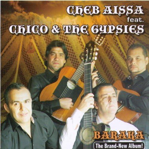 Cheb Aïssa feat. Chico & The Gypsies