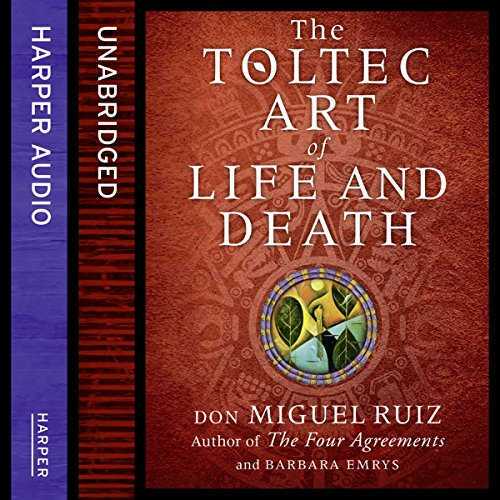 The Toltec Art of Life and Death cover art