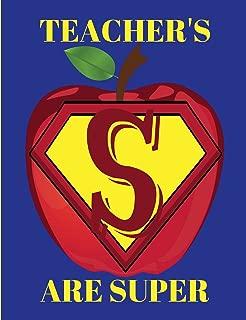Teachers Are Super