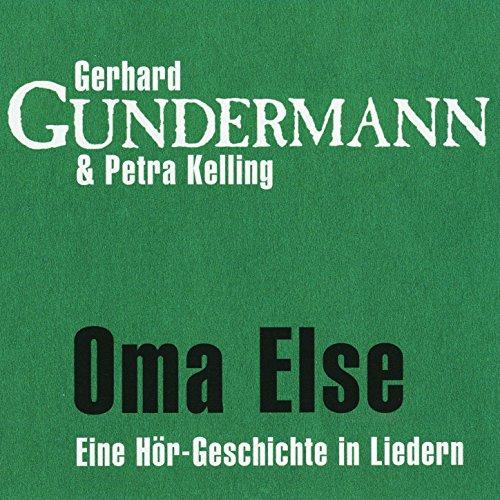 Oma Else. Eine Hör-Geschichte in Liedern