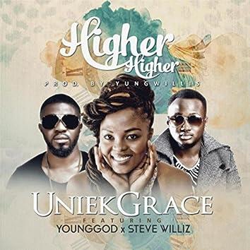 Higher Higher (feat. Younggod & Steve Williz)