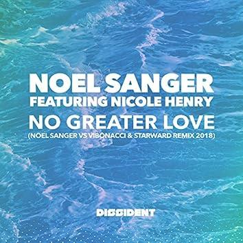No Greater Love (Noel Sanger vs Vibonacci & Starward Remix 2018)