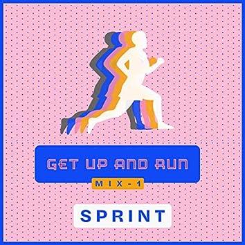 Get up and Run - Mix 1 SPRINT
