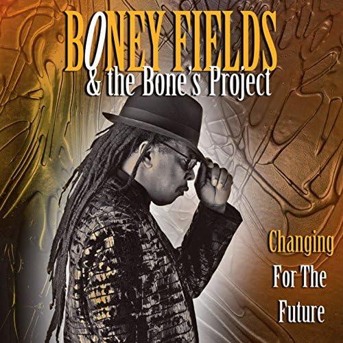 Boney Fields & the Bone's Project