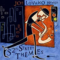 52nd Street Themes by Joe Lovano (2000-04-24)