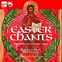 Easter Chants From the Russian Orthodox Church by TRADITIONAL (2013-01-29)
