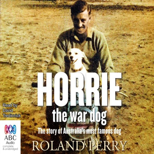 Horrie the War Dog audiobook cover art