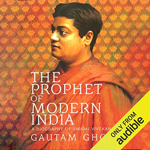 Swami Vivekananda     A Biography              Written by:                                                                                                                                 Gautam Ghosh                               Narrated by:                                                                                                                                 Swetanshu Bora                      Length: 6 hrs and 52 mins     45 ratings     Overall 4.5