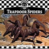 Trapdoor Spiders (Checkerboard Animal Library: Spiders Set I)