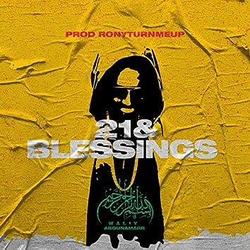21 & BLESSINGS