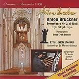 Anton Bruckner: Symphonie No. 3, Große Orgel, St. Marien, Lübeck (1877 Version, Arr. for Organ)