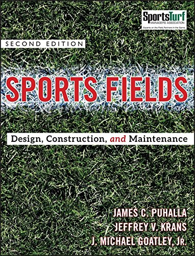 Compare Textbook Prices for Sports Fields: Design, Construction, and Maintenance 2 Edition ISBN 9780470438930 by Puhalla, James C.,Krans, Jeffrey V.,Goatley Jr., J. Michael