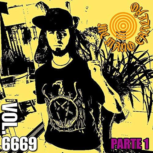 Vol. 6669 Parte 1 [Explicit]