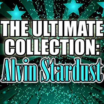 The Ultimate Collection: Alvin Stardust