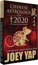 Chinese Astrology 2020 : Your Personal Chinese Astrology Guide