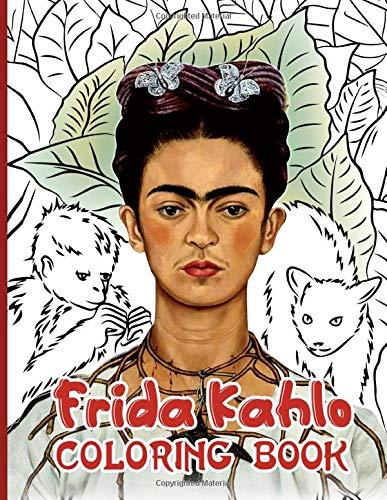 Frida Kahlo Coloring Book: Frida Kahlo Impressive An Adult Coloring Book (8.5' X 11')