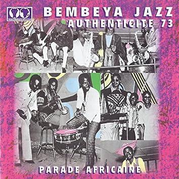 Authenticité 73 (Parade africaine)