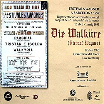 Richard Wagner: Die Walküre (Live Recording 27/04/1955 Gran Teatre del Liceu)