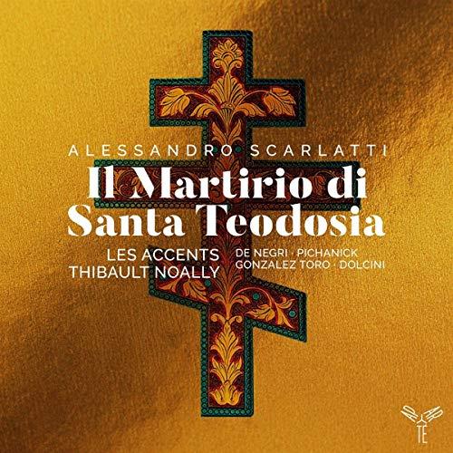 A. Scarlatti: Il Martirio di Santa Teodosia