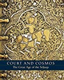 Court and Cosmos – The Great Age of the Seljuqs (PLEASE REUSE)