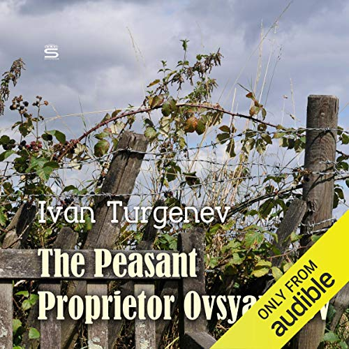 The Peasant Proprietor Ovsyanikov audiobook cover art