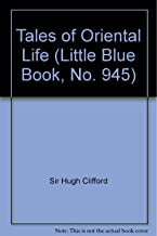Tales of Oriental Life (Little Blue Book, No. 945)